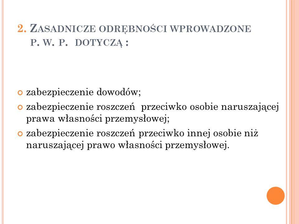 2. Z ASADNICZE ODRĘBNOŚCI WPROWADZONE P. W. P.