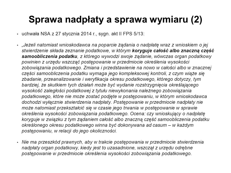 Sprawa nadpłaty a sprawa wymiaru (2) uchwała NSA z 27 stycznia 2014 r., sygn.