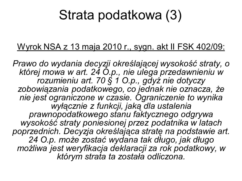 Strata podatkowa (3) Wyrok NSA z 13 maja 2010 r., sygn.