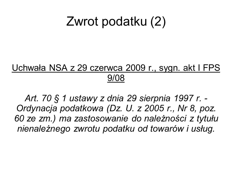 Zwrot podatku (2) Uchwała NSA z 29 czerwca 2009 r., sygn.