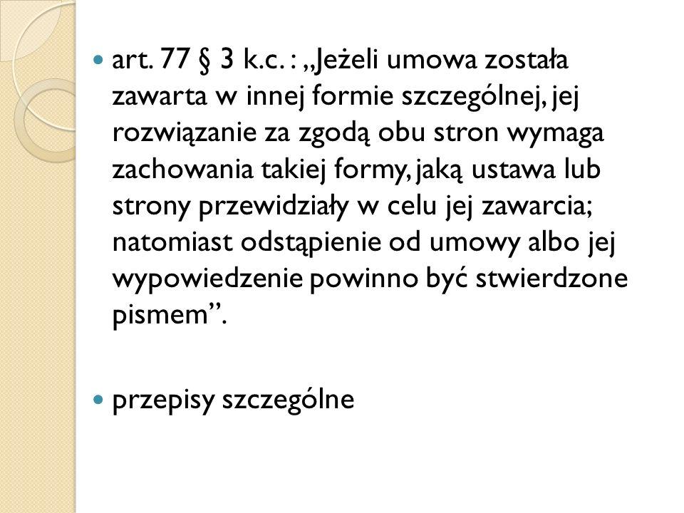 art. 77 § 3 k.c.