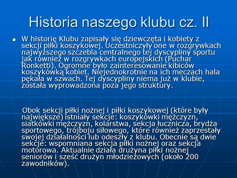 Historia naszego klubu cz.