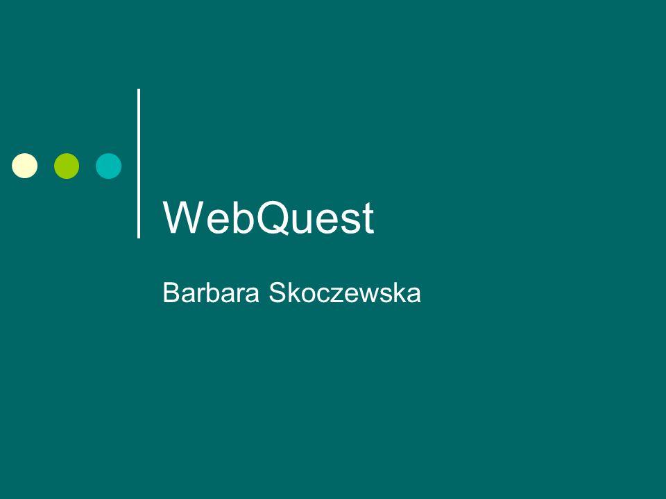 WebQuest Barbara Skoczewska
