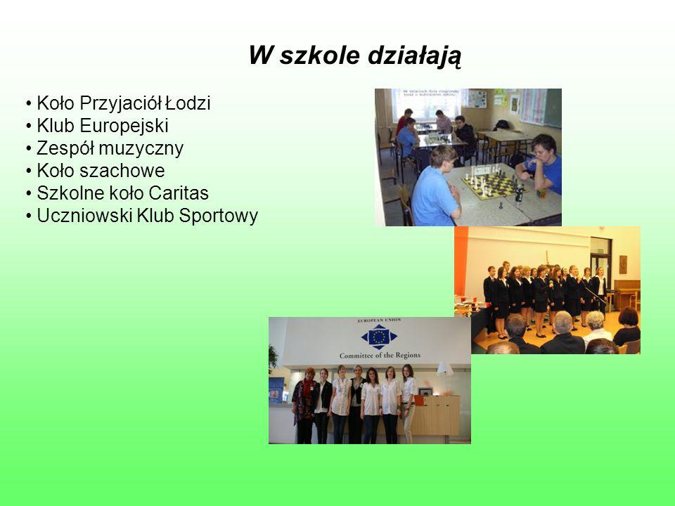 W szkole działają Koło Przyjaciół Łodzi Klub Europejski Zespół muzyczny Koło szachowe Szkolne koło Caritas Uczniowski Klub Sportowy