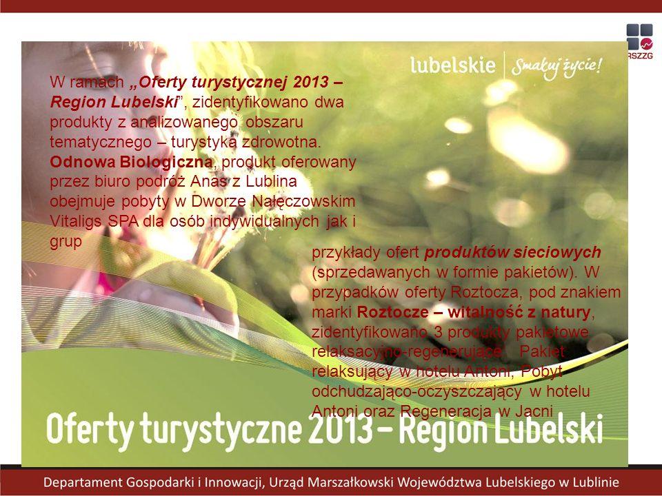 """W ramach """"Oferty turystycznej 2013 – Region Lubelski"""", zidentyfikowano dwa produkty z analizowanego obszaru tematycznego – turystyka zdrowotna. Odnowa"""