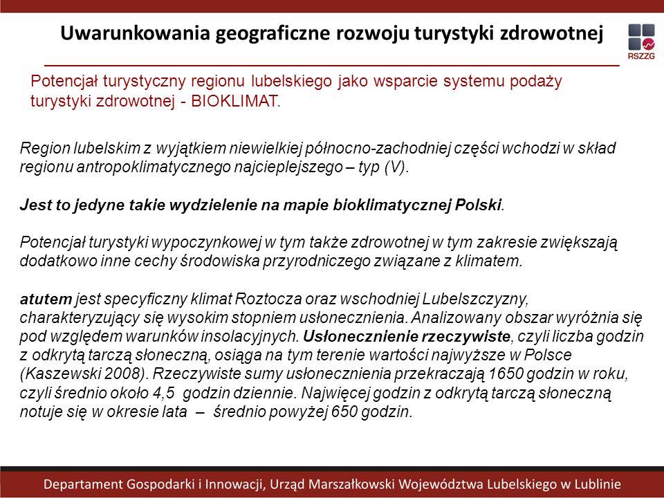 Potencjał turystyczny regionu lubelskiego jako wsparcie systemu podaży turystyki zdrowotnej - BIOKLIMAT. Region lubelskim z wyjątkiem niewielkiej półn