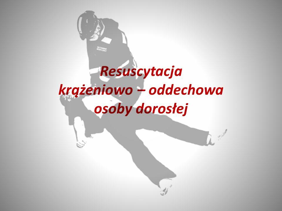 Resuscytacja krążeniowo – oddechowa osoby dorosłej