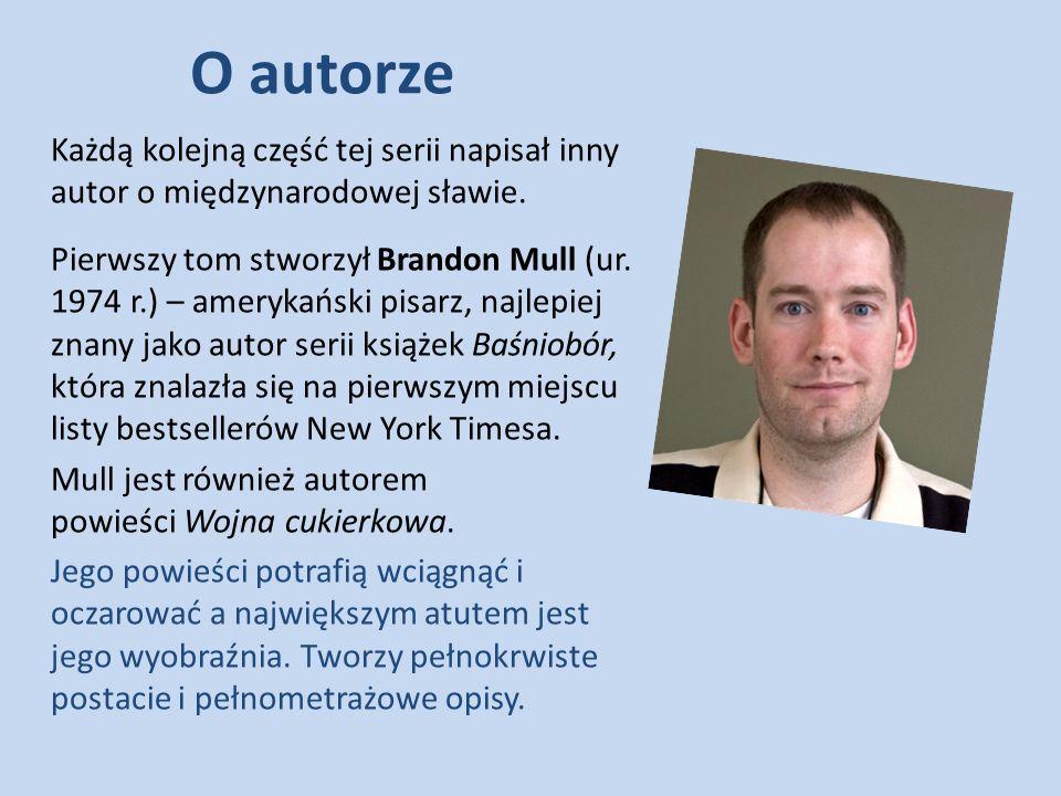 O autorze Każdą kolejną część tej serii napisał inny autor o międzynarodowej sławie. Pierwszy tom stworzył Brandon Mull (ur. 1974 r.) – amerykański pi