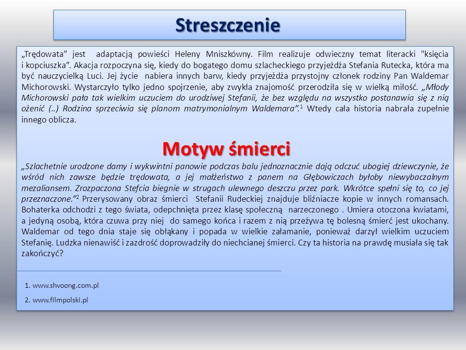 """Streszczenie Streszczenie """"Trędowata"""" jest adaptacją powieści Heleny Mniszkówny. Film realizuje odwieczny temat literacki"""