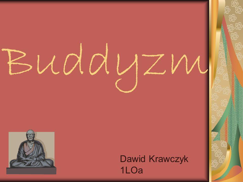 Buddyzm Dawid Krawczyk 1LOa