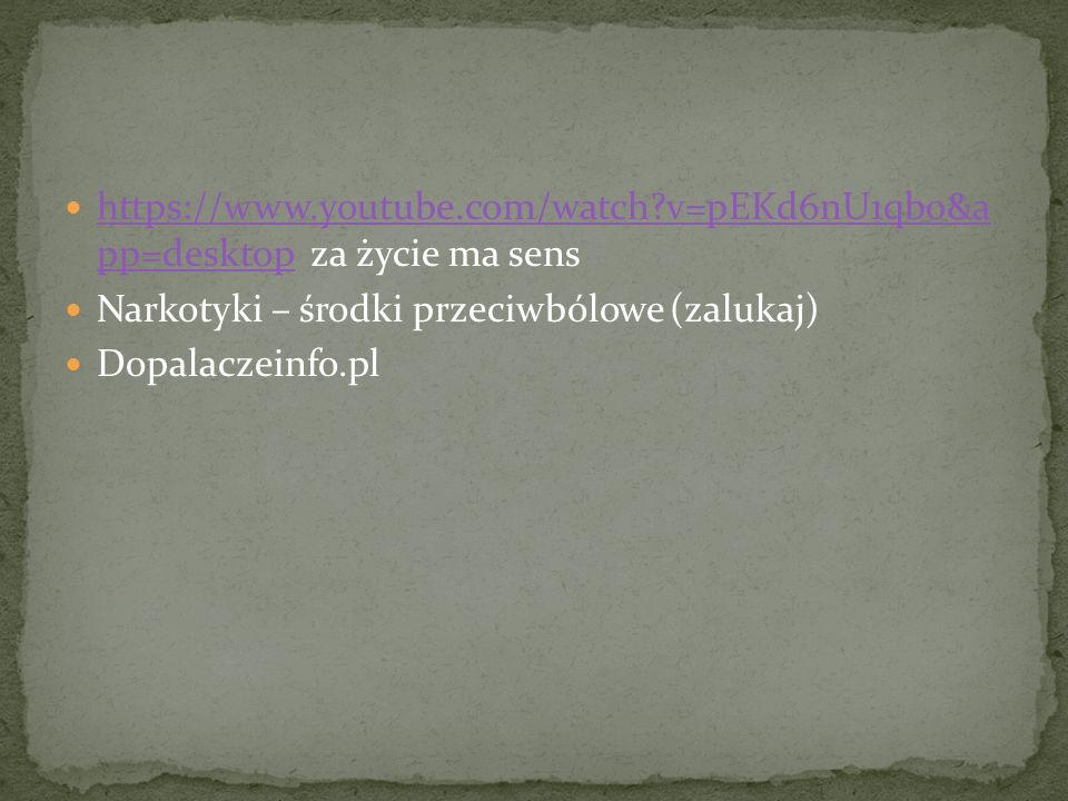 https://www.youtube.com/watch?v=pEKd6nU1qbo&a pp=desktop za życie ma sens https://www.youtube.com/watch?v=pEKd6nU1qbo&a pp=desktop Narkotyki – środki przeciwbólowe (zalukaj) Dopalaczeinfo.pl