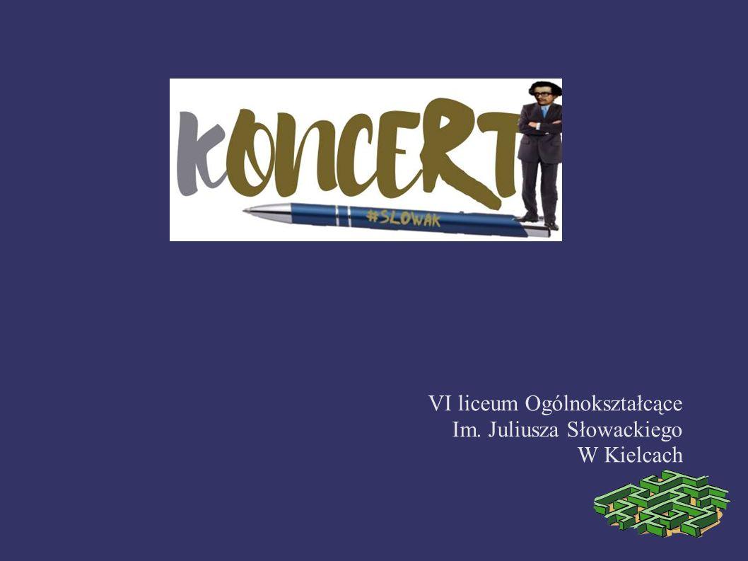 VI liceum Ogólnokształcące Im. Juliusza Słowackiego W Kielcach