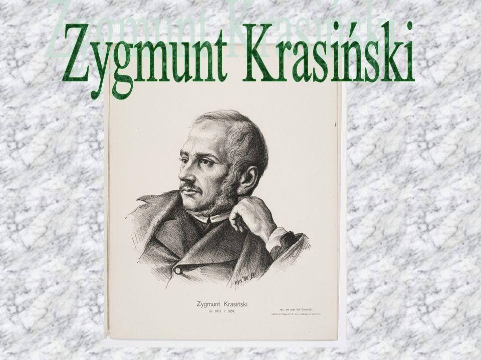 Napoleon Stanisław Adam Feliks Zygmunt hrabia Krasiński herbu Ślepowron – jeden z trójcy największych poetów polskiego romantyzmu