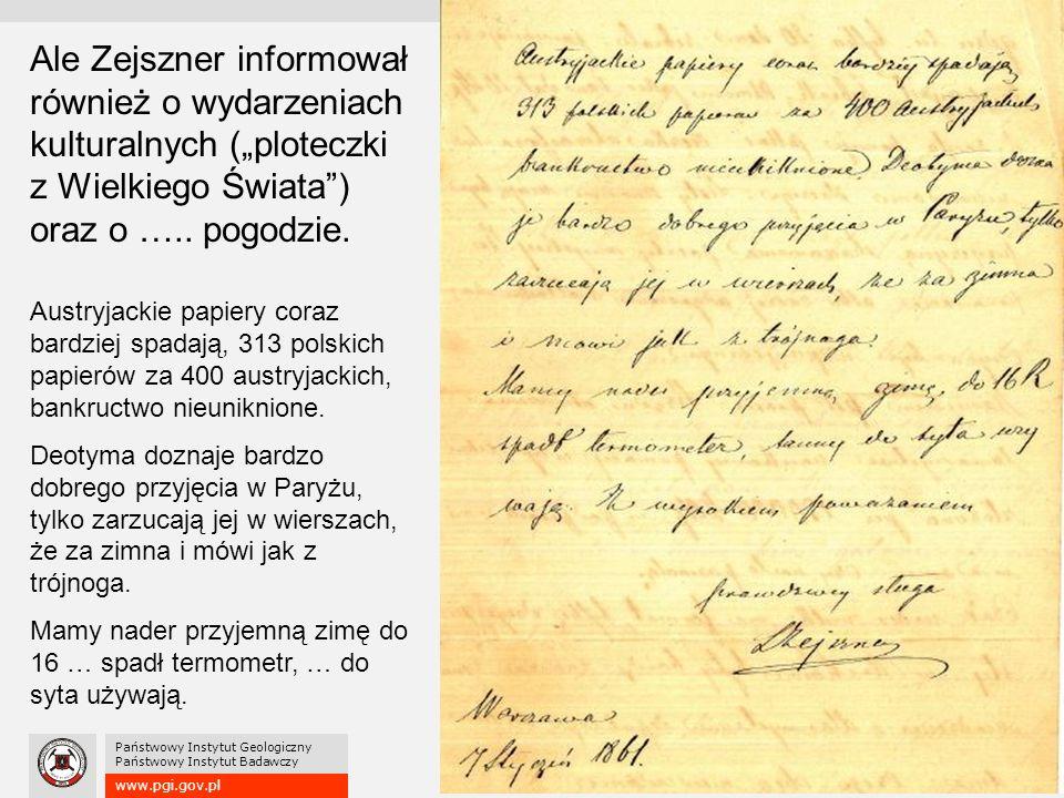 """www.pgi.gov.pl Państwowy Instytut Geologiczny Państwowy Instytut Badawczy Ale Zejszner informował również o wydarzeniach kulturalnych (""""ploteczki z Wielkiego Świata ) oraz o ….."""