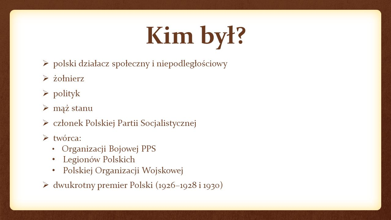 """Józef Klemens Piłsudski """"BYĆ ZWYCIĘŻONYM I NIE ULEC TO ZWYCIĘSTWO, ZWYCIĘŻYĆ I SPOCZĄĆ NA LAURACH TO KLĘSKA."""