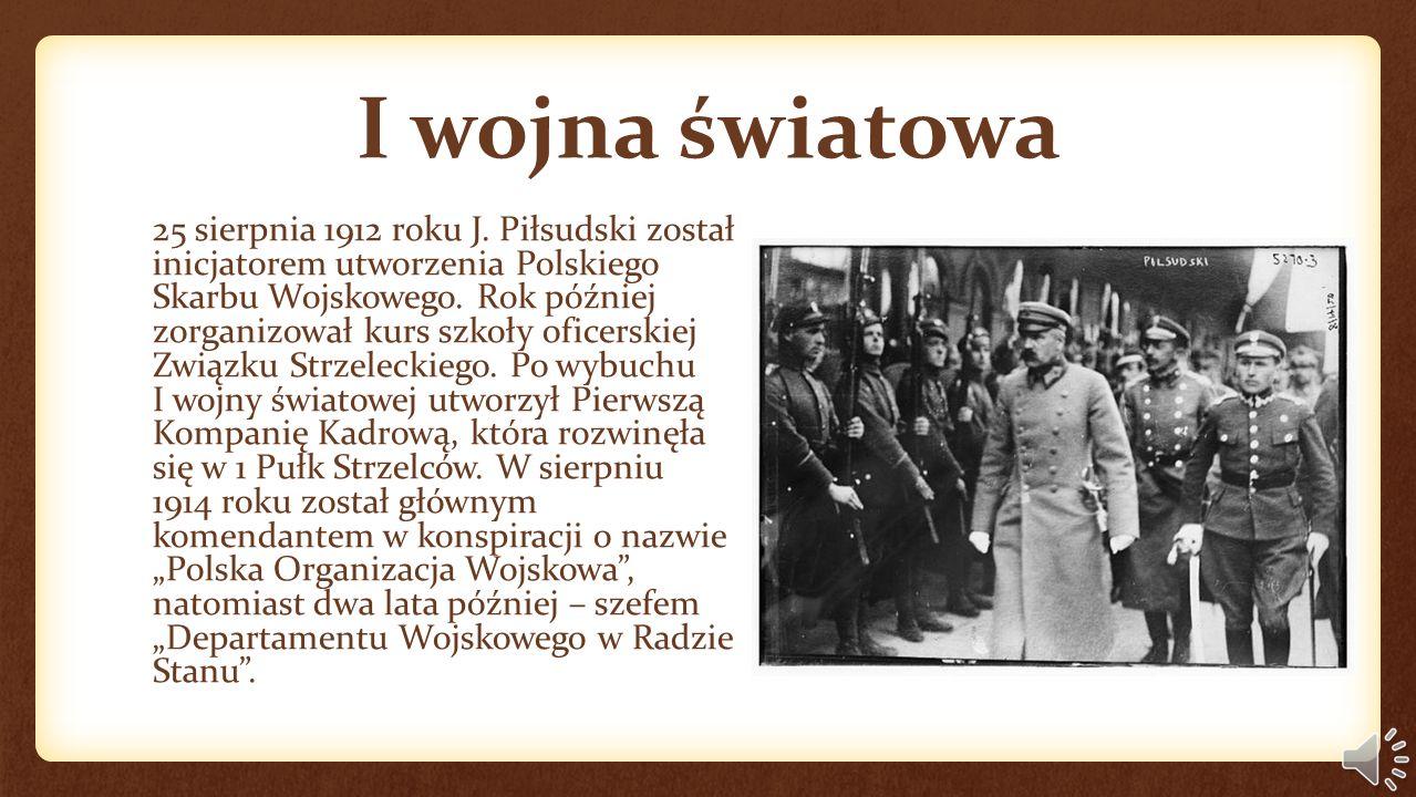 I wojna światowa 25 sierpnia 1912 roku J.