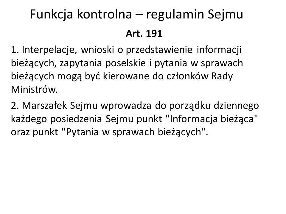 Funkcja kontrolna – regulamin Sejmu Art. 191 1.