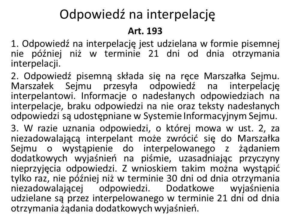 Odpowiedź na interpelację Art. 193 1.