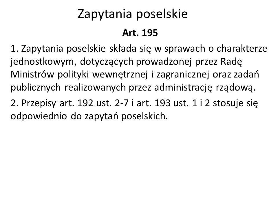 Zapytania poselskie Art. 195 1.