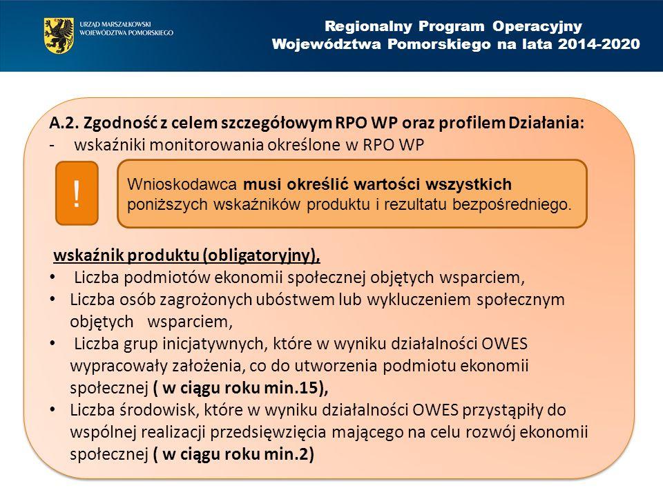 Regionalny Program Operacyjny Województwa Pomorskiego na lata 2014-2020 A.2.