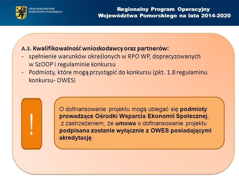 Regionalny Program Operacyjny Województwa Pomorskiego na lata 2014-2020 A.3.
