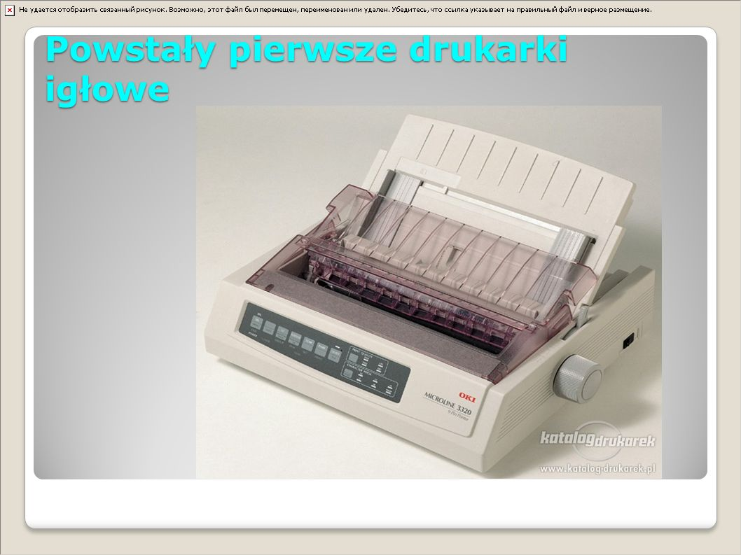 Powstały pierwsze drukarki igłowe