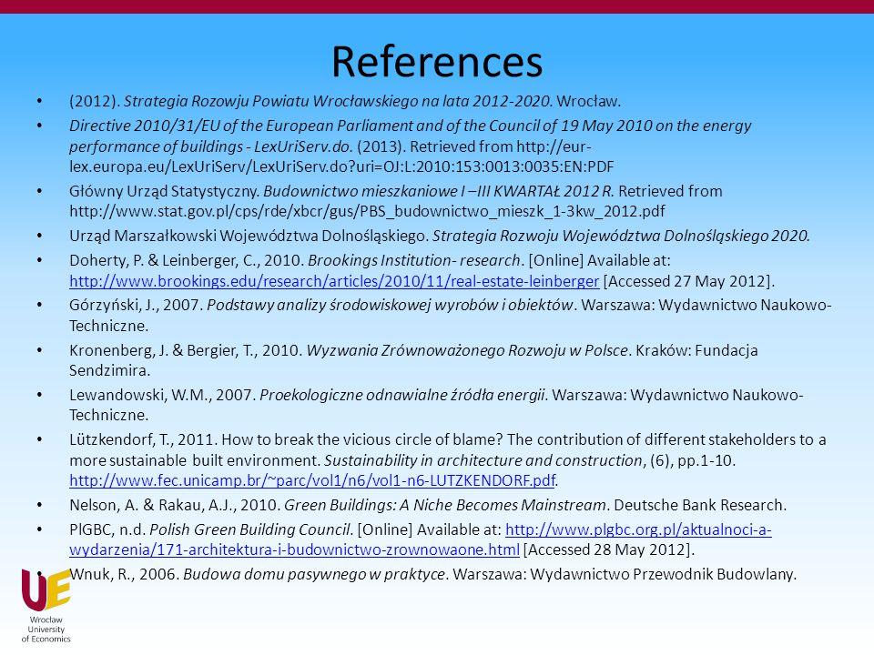 References (2012). Strategia Rozowju Powiatu Wrocławskiego na lata 2012-2020.