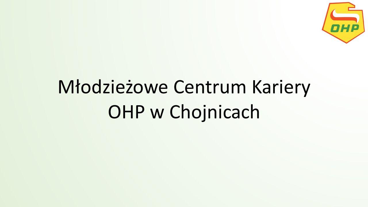 Młodzieżowe Centrum Kariery OHP w Chojnicach