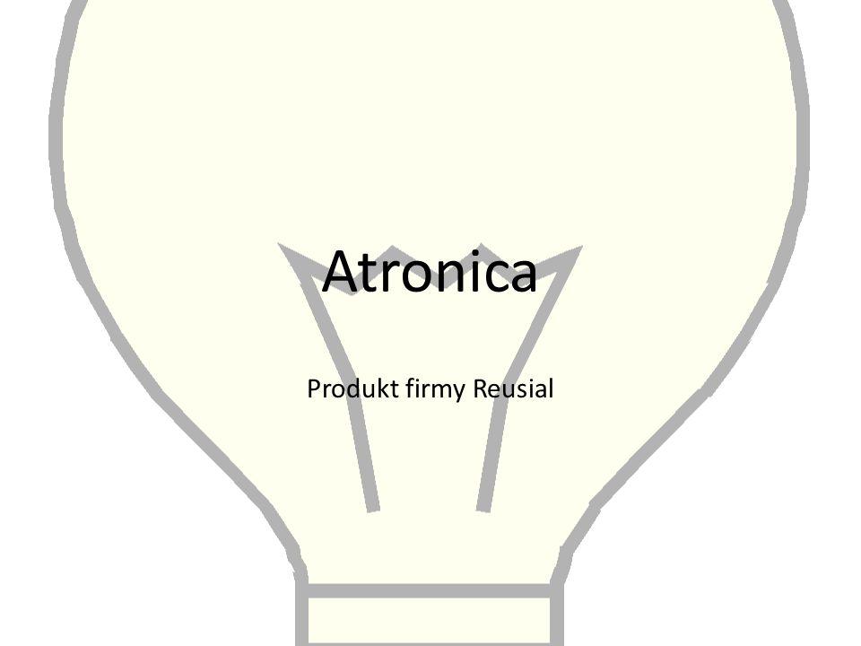 Atronica Produkt firmy Reusial