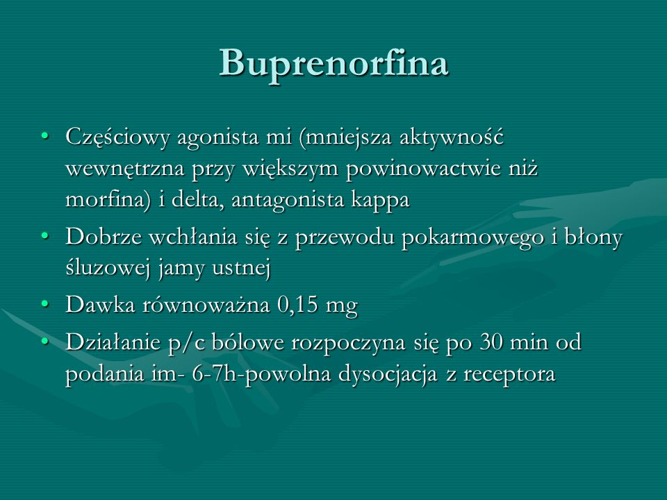 Buprenorfina Częściowy agonista mi (mniejsza aktywność wewnętrzna przy większym powinowactwie niż morfina) i delta, antagonista kappaCzęściowy agonist