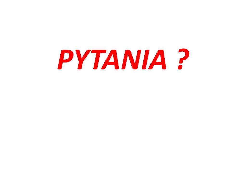 PYTANIA ?