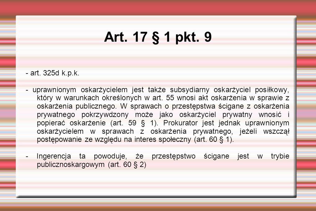 Art. 17 § 1 pkt. 9 - art. 325d k.p.k.