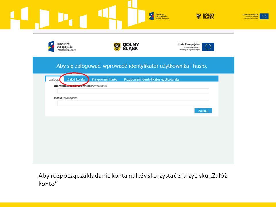 """Aby rozpocząć zakładanie konta należy skorzystać z przycisku """"Załóż konto"""""""