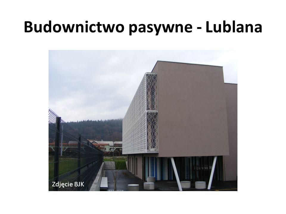 Budownictwo pasywne - Lublana Zdjęcie BJK