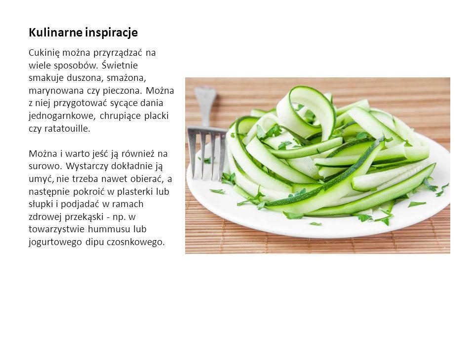 Kulinarne inspiracje Cukinię można przyrządzać na wiele sposobów. Świetnie smakuje duszona, smażona, marynowana czy pieczona. Można z niej przygotować