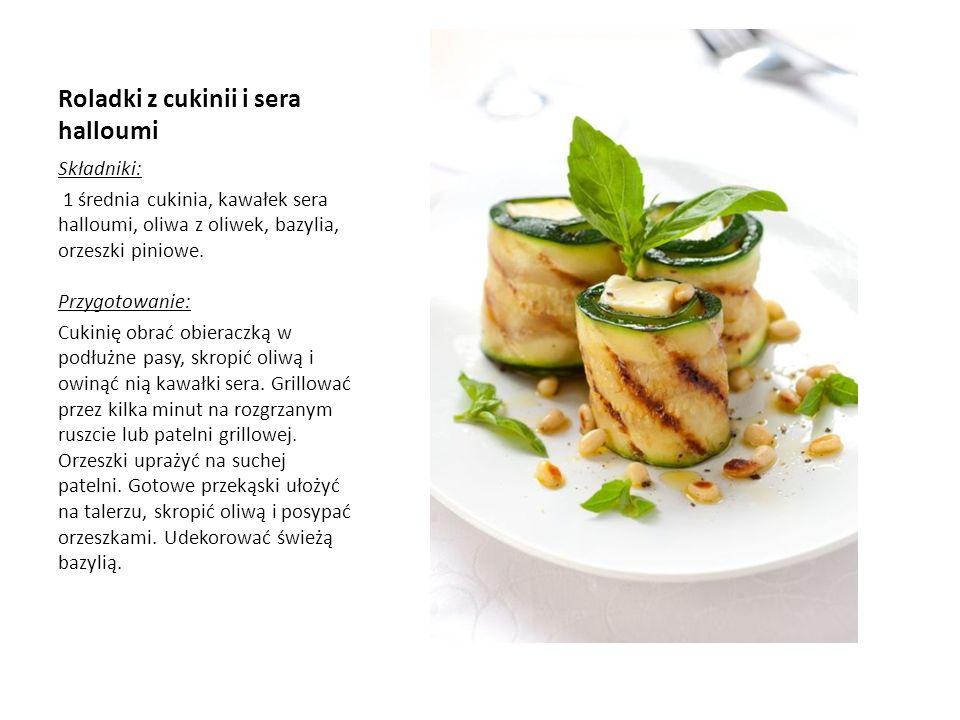 Roladki z cukinii i sera halloumi Składniki: 1 średnia cukinia, kawałek sera halloumi, oliwa z oliwek, bazylia, orzeszki piniowe. Przygotowanie: Cukin