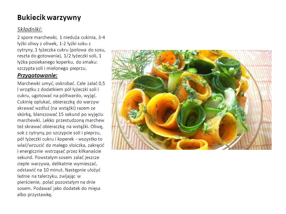 Bukiecik warzywny Składniki: 2 spore marchewki, 1 nieduża cukinia, 3-4 łyżki oliwy z oliwek, 1-2 łyżki soku z cytryny, 1 łyżeczka cukru (połowa do sos