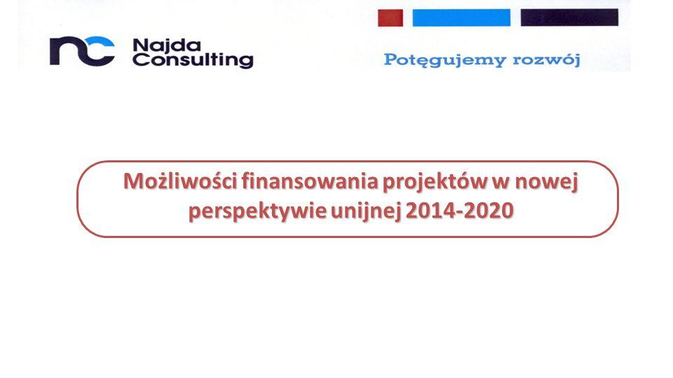 Możliwości finansowania projektów w nowej perspektywie unijnej 2014-2020