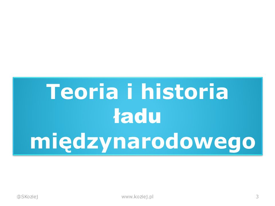 @SKoziejwww.koziej.pl24 Zimna wojna  Równowaga sił  Wyścig zbrojeń  Rozpad systemu dwublokowego