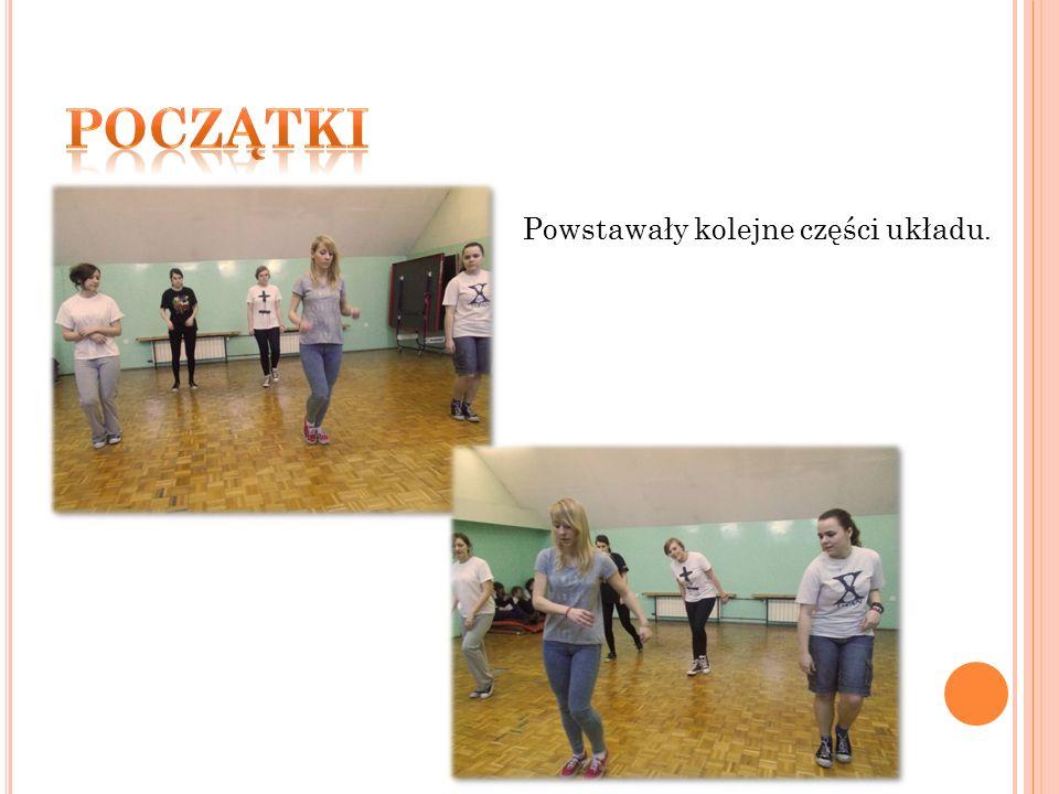 Z lekcji na lekcję układ rozbudowywał się i wszystkie kroki szybko zostały przyswojone przez tańczące dziewczyny.