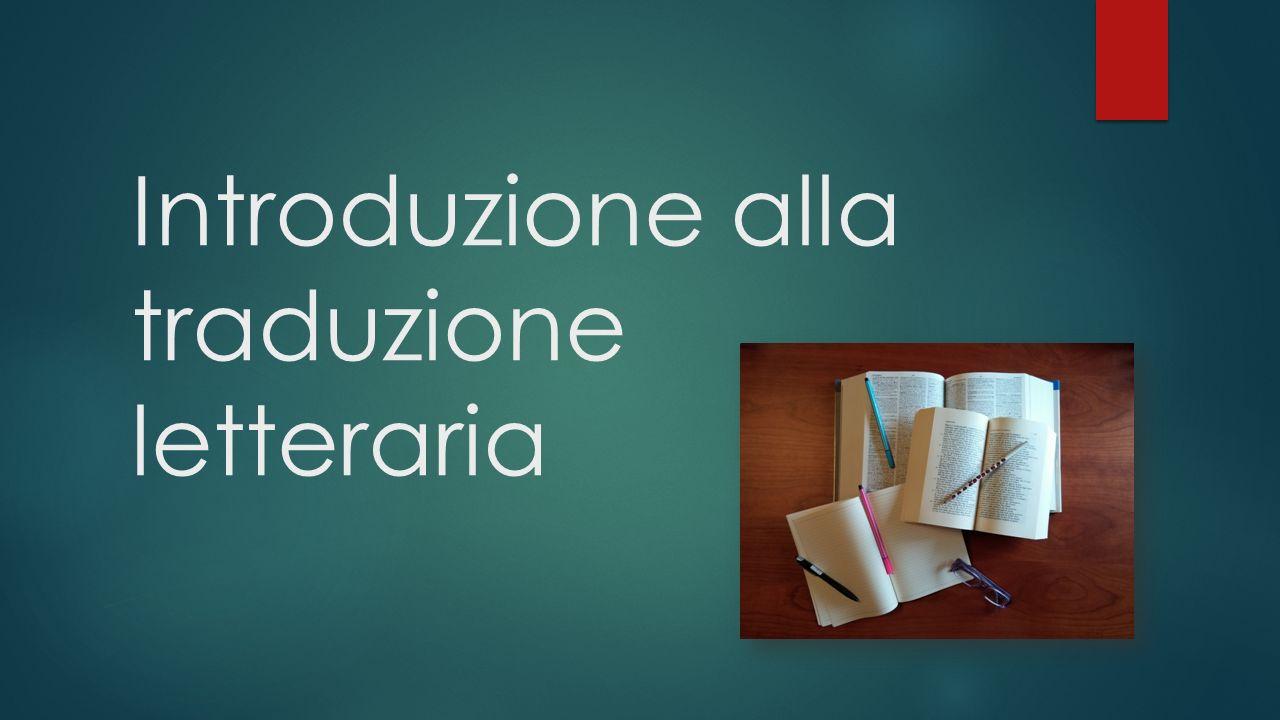 Introduzione alla traduzione letteraria