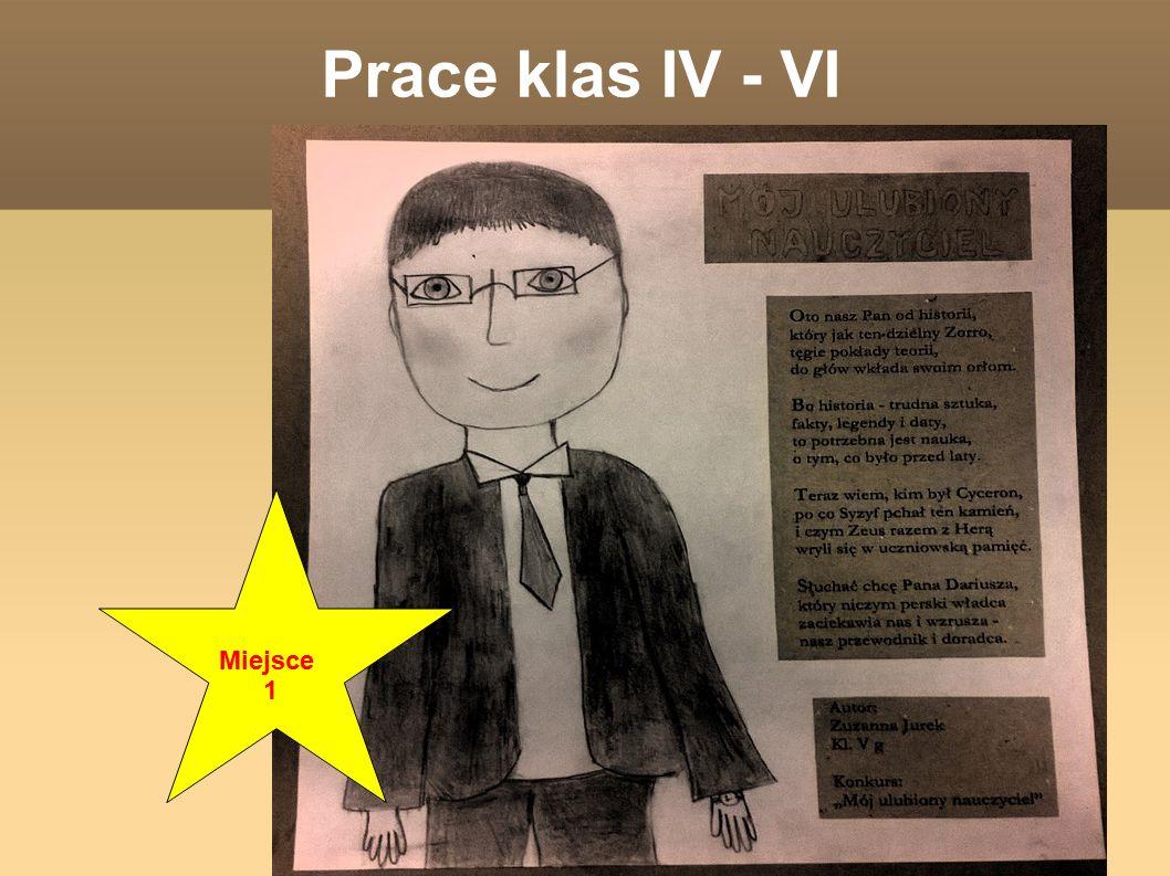 Prace klas IV - VI Miejsce 1