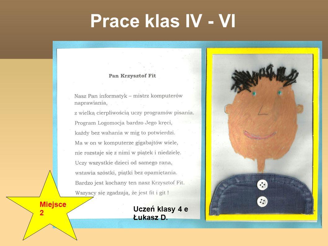 Uczeń klasy 4 e Łukasz D. Miejsce 2