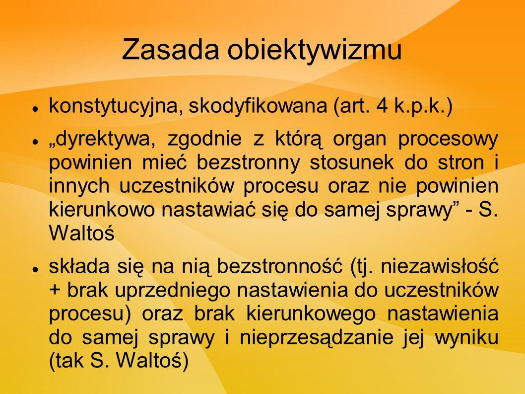 Zasada obiektywizmu konstytucyjna, skodyfikowana (art.