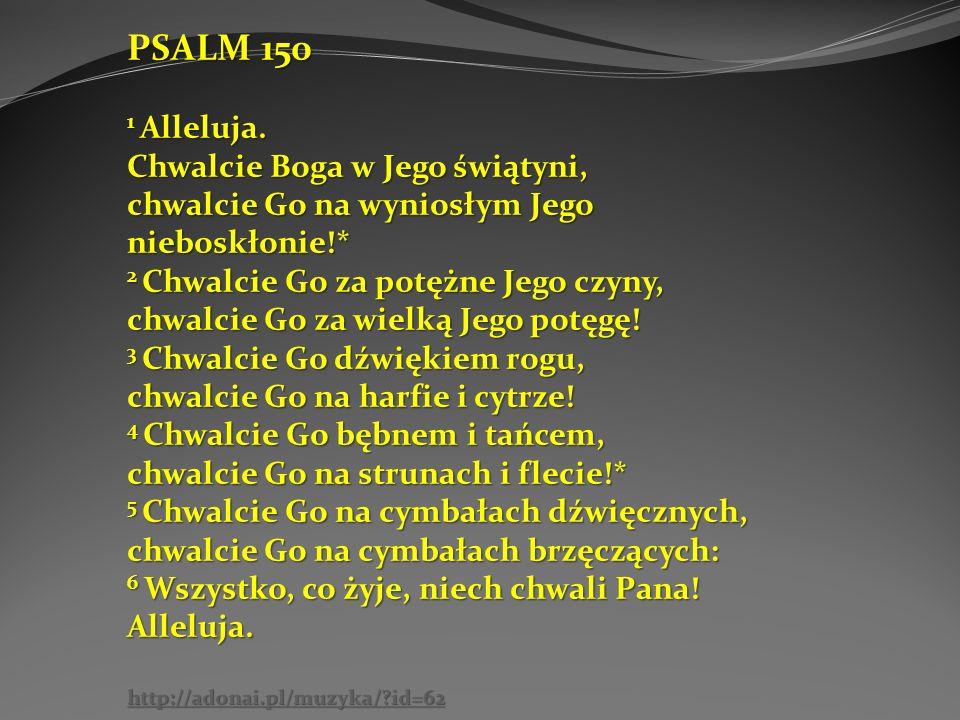 PSALM 150 1 Alleluja.