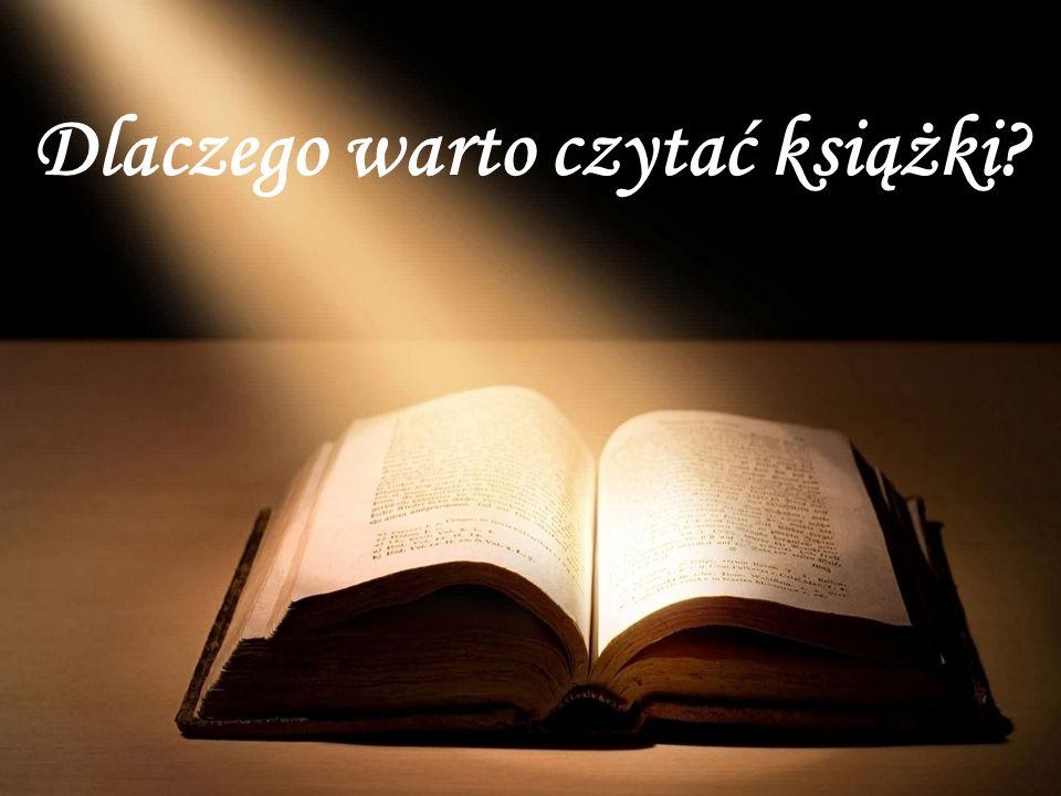 O tym, że czytanie książek niesie ze sobą szereg korzyści, nie trzeba nikogo przekonywać.