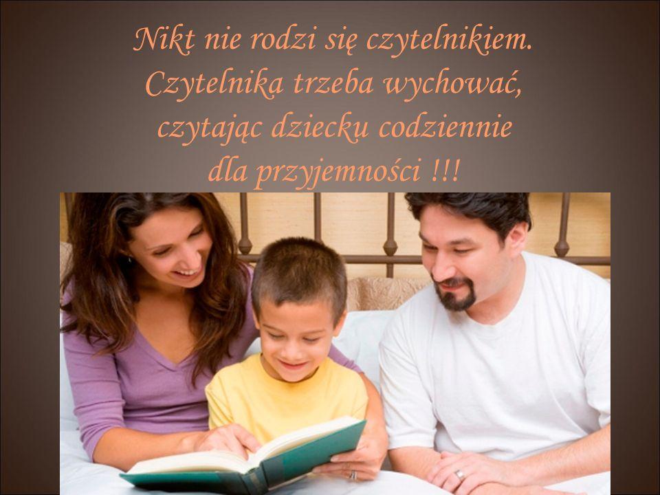 Nikt nie rodzi się czytelnikiem.