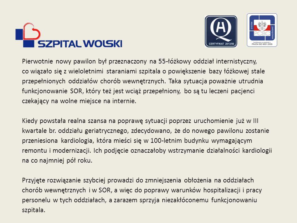 Pierwotnie nowy pawilon był przeznaczony na 55-łóżkowy oddział internistyczny, co wiązało się z wieloletnimi staraniami szpitala o powiększenie bazy łóżkowej stale przepełnionych oddziałów chorób wewnętrznych.