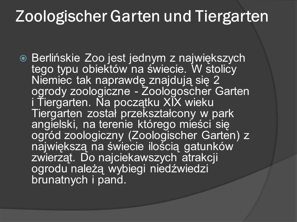 Zoologischer Garten und Tiergarten  Berlińskie Zoo jest jednym z największych tego typu obiektów na świecie.