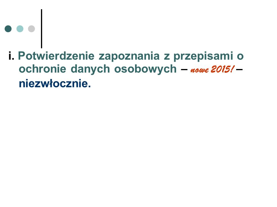 Ad.h) Sprawozdanie// //dokumentacja sprawdzenia – nowe 2015.